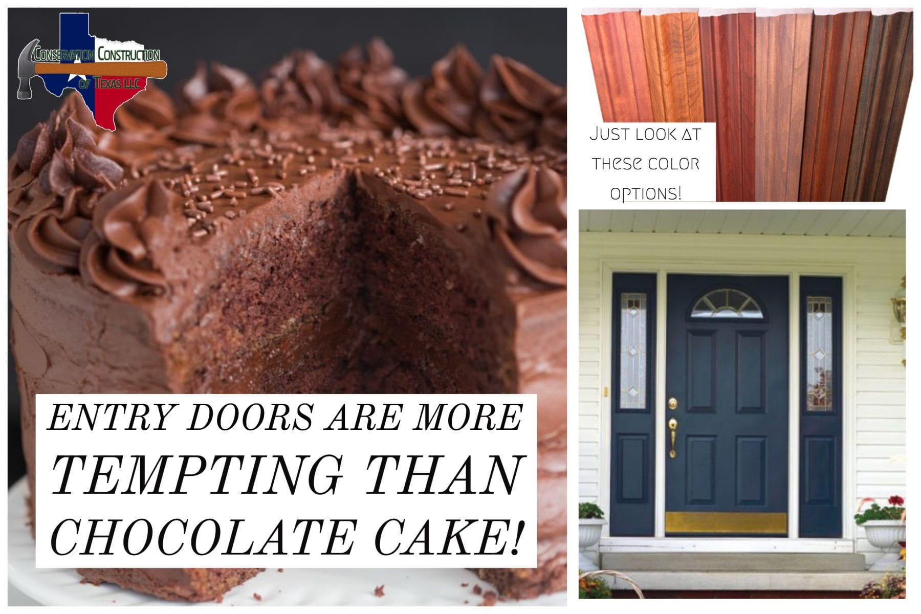 Entry Doors Are More Tempting Than Chocolate Cake Conservation